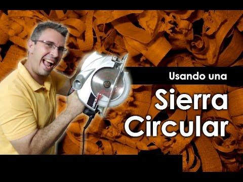 ¿Cómo cortar con una Sierra Circular?