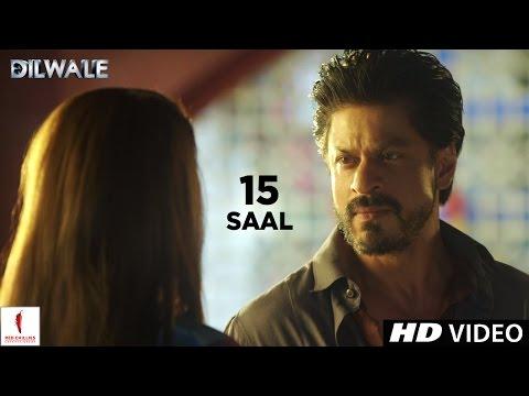 Dilwale | 15 Saal | Kajol, Shah Rukh Khan, Kriti Sanon, Varun Dhawan