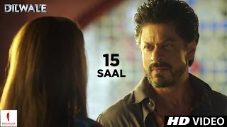 15 Saal - Dialogue Promo - Dilwale
