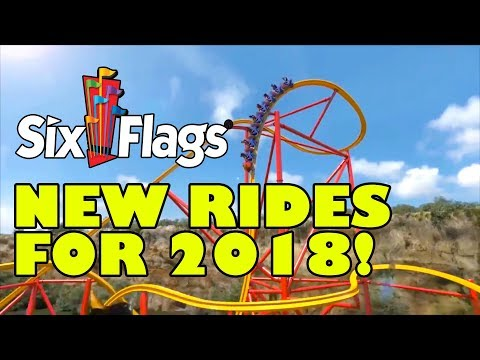 NEW for Six Flags Theme Parks in 2018! ALL Rides & Roller Coasters Announcement!