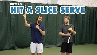 HOW TO Hit A Slice Serve   Tennis Lesson