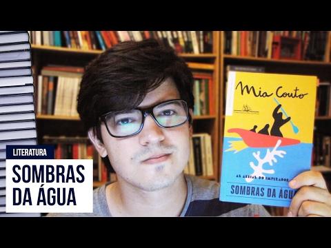 Sombras da água - Mia Couto | Resenha