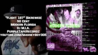 """""""Modern Florida"""" by Dj M.I.A./ 50 Cent - Flight 187 [Skrewed & Chopped]"""