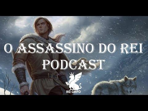 Podcast do Rei Grifo: O Assassino do Rei