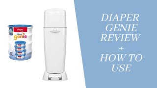 DIAPER GENIE REVIEW-MINIMIZE ODURS, TIPS AND TRICKS & HOW TO USE