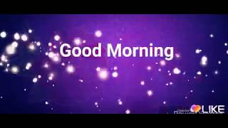 Good Morning Video.... Whatsapp Wishes.... Beautiful Whatsapp Status.... Quotes.... With Heart....