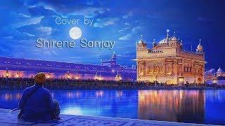 Mere Satguru Ji Tussi Meher Karo | Shirene Sanjay   - YouTube