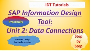 SAP IDT Unit 2 : Data Connections: Practical Examples