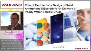 Role of Excipients in Design of Solid Amorphous Dispersions - Thomas Durig