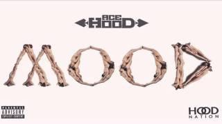 Ace Hood   Mood Starvation 4