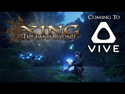 XING: The Land Beyond - Vive Announcement Trailer thumbnail