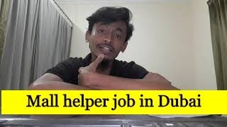 Mall Helper Job In Dubai All Passport