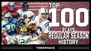 Top 100 Plays in Regular Season History! | NFL Throwback