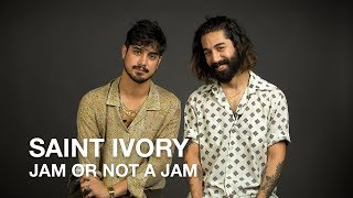 Jam Or Not A Jam With Saint Ivory