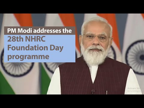 PM Modi addresses 28th National Human Rights Commission (NHRC) Foundation Day programme   PMO