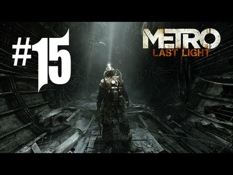 Metro Last Light Gameplay Walkthrough