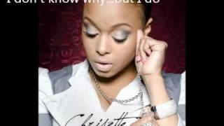 Chrisette Michele I Don't Know Why But I Do with lyrics Let Freedom Reign