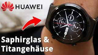 Huawei Watch GT 2 Pro: Edel-Smartwatch mit Saphirglas - Test