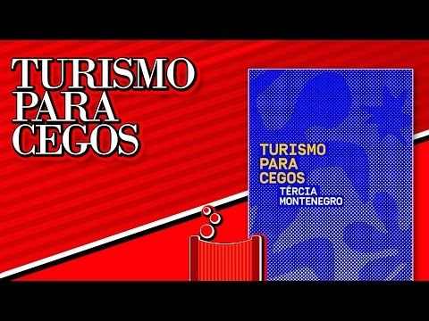 Literatorios #001 - Turismo Para Cegos