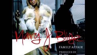 Mary J Blige ft. Jada & Fabolous - Family Affair (Remix)