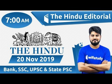 7:00 AM - The Hindu Editorial Analysis by Vishal Sir | 20 Nov 2019 | Bank, SSC, UPSC & State PSC