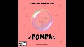 Dario The Boss & Pablo Mas - POMPA (Audio)