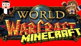 World of Warcraft dans Minecraft !!! - Fanta Bob Show n°34 - Minecraft Map