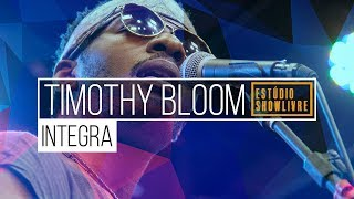 Timothy Bloom - Stand in The Way (Of Love) - Ao Vivo no Estúdio Showlivre 2018