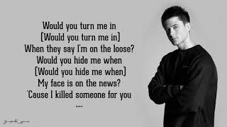 If I Killed Someone For You - Alec Benjamin (Lyrics)
