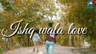 Ishq Wala Love With Lyrics Love Song WhatsApp   - YouTube