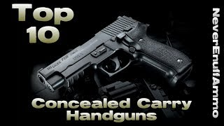 Top 10 Concealed Carry Handguns