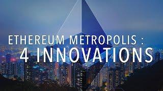 Mise à jour d'Ethereum : qu'est-ce que Metropolis ?