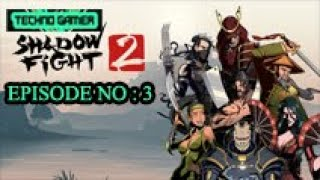 SHADOW FIGHTER 2 EXCELLENT GAME PLAY EPISODE NO 3 HD GRAPHICS BY TECHNO GAMER,