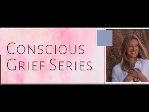 Jul 8th - Tara Nash of the Conscious Grief Series