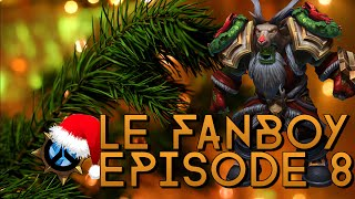 Le Fanboy - Episode 8 - Joyeux Noël !