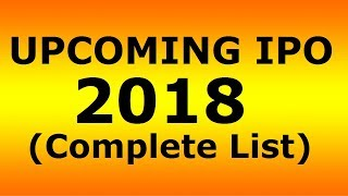 UpcomingIPOin2018inIndia|ByMarketsGuruji
