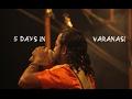Travel Vlog | Banaras | A Few Days in a Holy City
