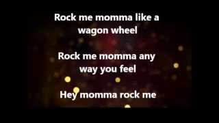 Wagon Wheel Darius Rucker Lyrics Video.