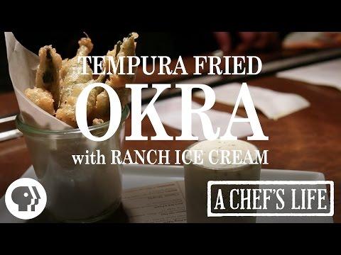 Tempura Fried Okra with Ranch Ice Cream   A Chef's Life   PBS Food