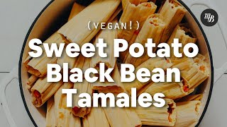 Sweet Potato Black Bean Tamales (Vegan) | Minimalist Baker Recipes