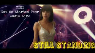 TINI - Still Standing (Audio Live, Fan Made)