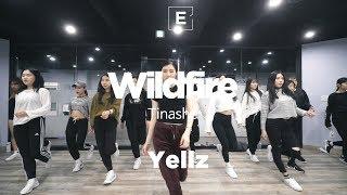 YELLZ | WILDFIRE - TINASHE | GIRLISH CLASS | E DANCE STUDIO | 이 댄스학원 천호댄스 걸리쉬안무