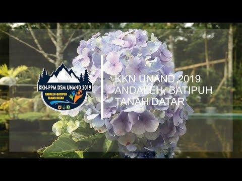 KKN UNAND-TEMATIK DSM 2019 Nagari Andaleh, Kab. Tanah Datar (The Land Of Flowers)