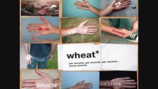 I Met a Girl - Wheat