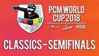 PCM WORLD CUP 2018 | Route Solo | Classiques Demi-Finales | Groupe C