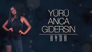 AYDA - Yürü Anca Gidersin 2018 [Yıldız Tilbe Cover] (prod. by sermet agartan)
