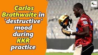 Watch: Carlos Brathwaite in 'destructive' mood during KKR's practice session | IPL 2019
