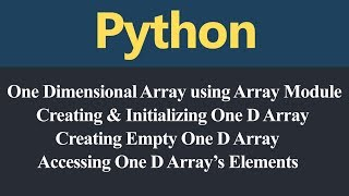 One Dimensional Array using Array Module in Python (Hindi)