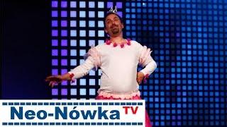 Neo-Nówka - DOBRAWA (BEZ CENZURY) HD