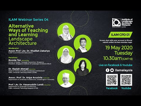 ILAM WEBINAR SERIES 4 - ALTERNATIVE WAYS OF TEACHING AND LEARNING LANDSCAPE ARCHITECTURE